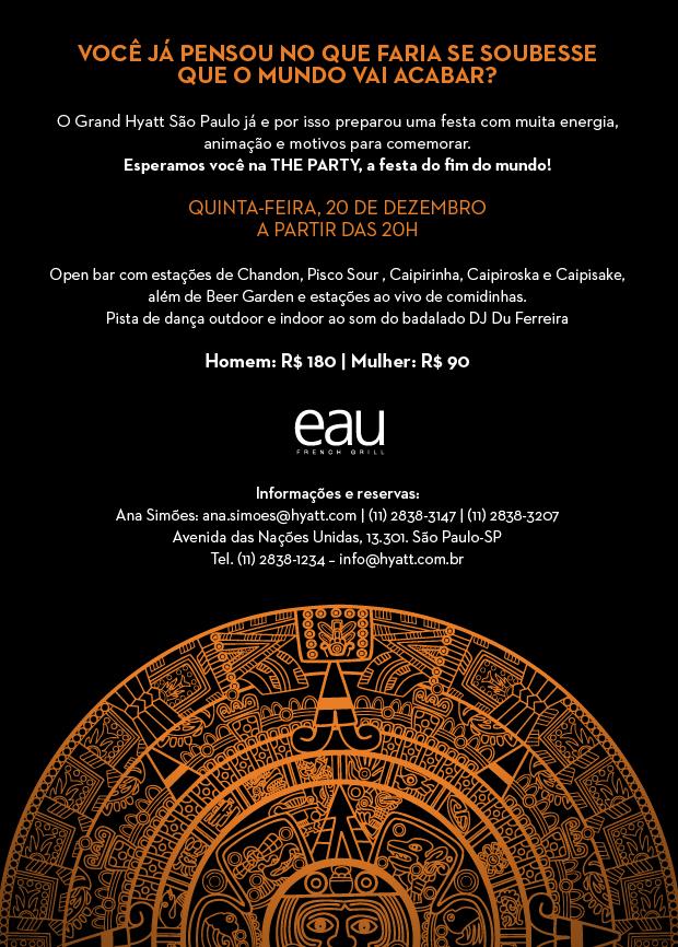 Festa Fim do Mundo - Grand Hyatt Sao Paulo